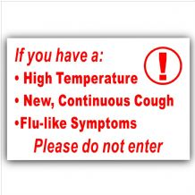 1 x RED Sticker Please Do Not Enter High Temperature Cough Flu Door Shop Sign Covid-19 Coronavirus
